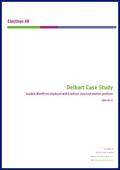 Delbart Case Study: Scalable WordPress deployed with Elastisys cloud automation platform