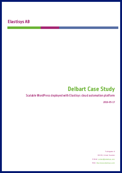 Delbart Case Study: Scalable WordPress deployed with Elastisys cloud automation platform
