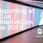 Trendspotting at KubeCon / CloudNativeCon Europe 2018