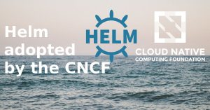 Helm adopted by the Cloud Native Computing Federation (CNCF)