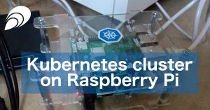 Kubernetes Cluster on Raspberry Pi
