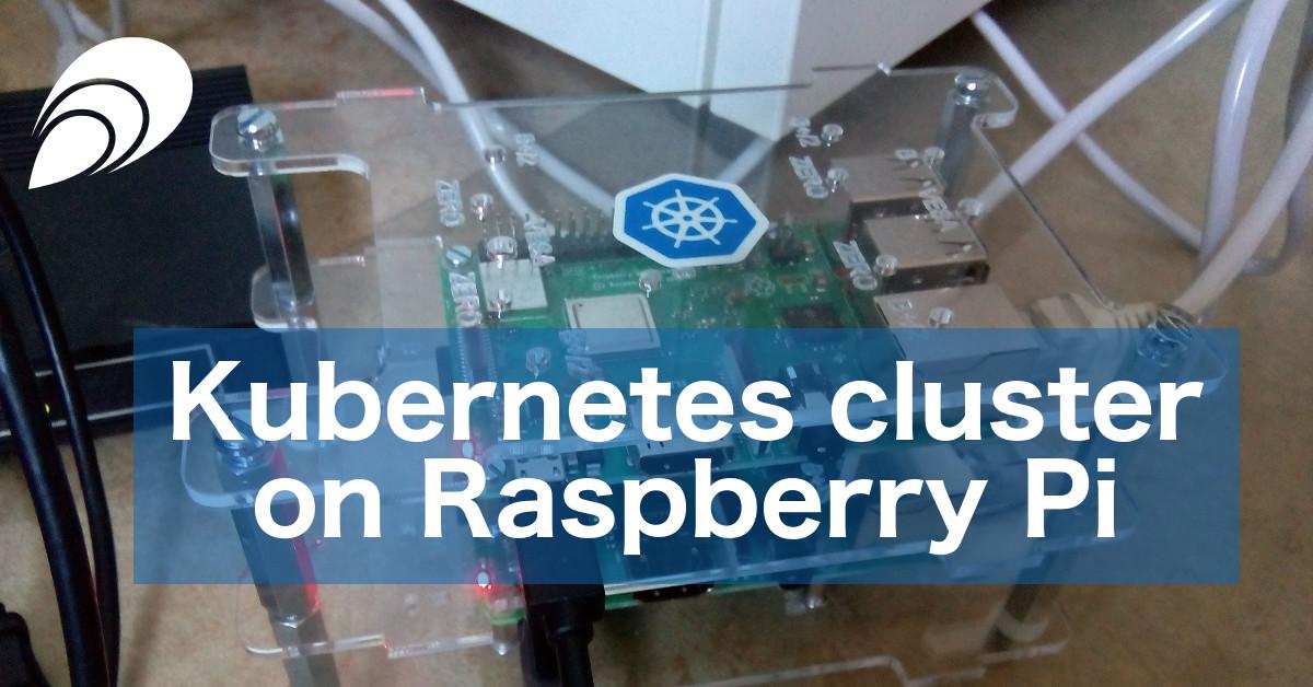 Kubernetes Cluster on Raspberry Pi